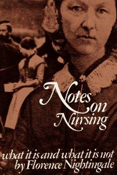 (should have read in college) Notes on Nursing - What it is, and what it is not by Florence Nightingale #Book #Nursing