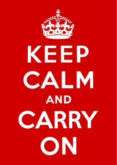 """Britain's Ministry of Information: """"Keep Calm and Carry On"""" (1939) -- Used to raise the morale of the British public although the poster was only distributed in limited numbers."""