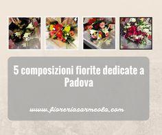 5+composizioni+fiorite+dedicate+a+Padova