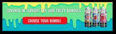 Come see all our various bundles by multiple top rated brands here at West Coast Vape Supply!