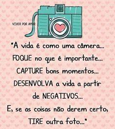 A vida é como uma câmera