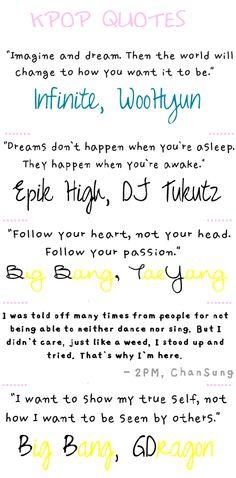 Kpop Quotes-  Infinite's Woohyun; Epik High's DJ Tukutz; Big Bang's Taeyang; 2pm Chansung; Big Bang's Gdragon