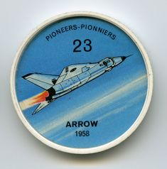 Jell-O Coin 23 - Arrow (1958) - Canada's first faster-than sound aircraft was the Arrow all-weather interceptor, designed and built by Avro Aircraft Ltd. It was to have succeeded the CF-100 in home defense squadrons, ranging the northland with elaborate radar search apparatus and heavy missile armament. The government withdrew support of the project in 1959 and the Arrow was scrapped. Specifications: Speed 1,200 mph plus. Ceiling 60,000 ft. Power: 2 Iroquois turbojets of 22,000 lbs. thrust…
