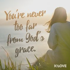 So let us come boldly to the throne of our gracious God. There we will receive His mercy, and we will find grace to help us when we need it most. Hebrews 4:16 NLT #grace #God #KLOVE