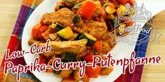 Putenbrust Paprika & Curry Low Carb - Lecker und pikante Putenbrust mit feiner Currynote und knackigem Gemüse. Ideal für dein Essen ohne Kohlenhydrate