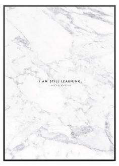 Passar till marmorbordet? På låg bokhylla ist för sideboard längs hela långa väggen bredvid soffan? |||. Poster Store I am still learning marmor tavla
