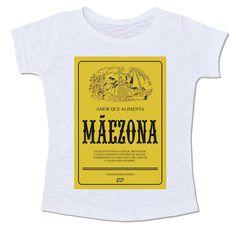camiseta mãe mãezona dia das mães maizena maisena embalagem sátira paródia camiseta divertida presente da das mães