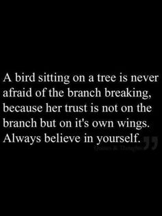 yeah! Believe in yourself quote