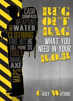 Bug Out Bag: What You Need In Your B.O.B.