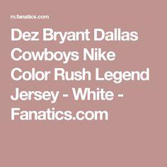 Dez Bryant Dallas Cowboys Nike Color Rush Legend Jersey - White -  Fanatics.com   17c13c015