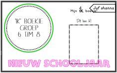 Juf Shanna: Nieuw schooljaar: ik-boekje - groep 6 t/m 8