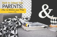 Now that the kids are back in school, look at these back to school tips to make the best use of your time. #parents #activities #productivity