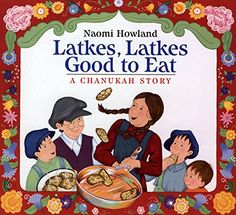 Latkes, Latkes, Good to Eat: A Chanukah Story by Naomi Ho... https://www.amazon.com/dp/061849295X/ref=cm_sw_r_pi_dp_x_5xq.xbNVWDXCN