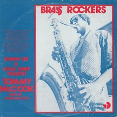 TOMMY McCOOK & THE AGGROVATORS - Brass Rockers ℗ 1975, Striker Lee/Total Sound Recordings