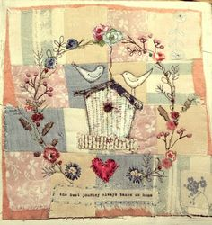 The best journey always takes us home #bibliboo #emilyhenson #textileart vintage fabrics bird house