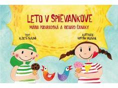 LETO V SPIEVANKOVE  Nádherné ilustrácie našej výtvarníčky Kristíny Hroznovej predstavia menším detičkám leto v Spievankove. Farebné žiarivé obrázky sú doplnené krátkymi textami určenými pre najmenšie detičky.