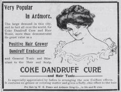 This dandruff cure from 1903. Yes, that is coke as in cocaine. | 25 Health Products You'll Be Glad You Don't See Today