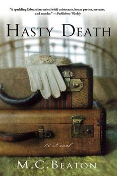"""Hasty Death: An Edwardian Murder Mystery (Edwardian Murder Mysteries Book by… """"Good book as all of her books are! Murder Mystery Books, Mystery Novels, Murder Mysteries, Cozy Mysteries, Mystery Stories, Mystery Thriller, Vintage Suitcases, Vintage Luggage, Vintage Travel"""