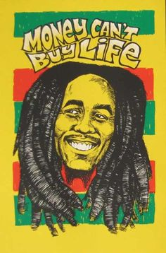 Bob Marley - Money Can't Buy Life