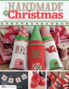 Handmade for Christmas: Easy Crafts and Creative Ideas for Sewing, Stitching, Papercraft, Knitting and Crochet by Editors of Future Publish...