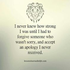 I never knew how strong I was...