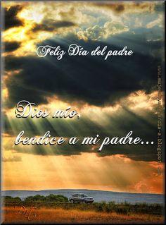 Dios mío, bendice a mi padre... Feliz día del padre | Tarjetas de saludo gratis