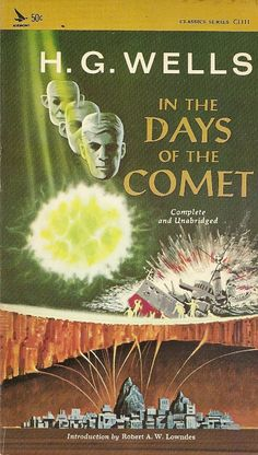 In The Days of the Comet by H G Wells