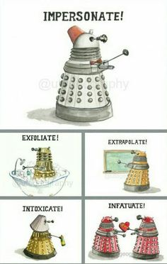 Funny pictures about The Rich Language Of A Dalek. Oh, and cool pics about The Rich Language Of A Dalek. Also, The Rich Language Of A Dalek photos. Brainstorm, Fandoms, Space Man, Serie Doctor, Doctor Who Funny, Doctor Who Dalek, My Sun And Stars, Don't Blink, Geek Decor