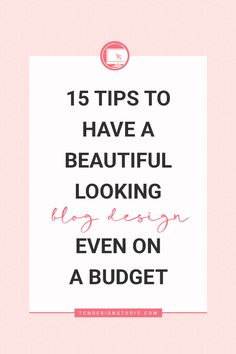 A pretty looking blog doesn't have to be expensive. You can have a beautiful-looking blog design even on a budget. Learn how following these 15 Tips Today! #blogging101 #blodesign #webdesign #websitedesign #designyourownbeautifulblog #womenentreprenours Blog Design, Web Design, Becoming A Blogger, Blog Names, How To Start A Blog, Cool Things To Make, Good To Know, Helpful Hints, Lifestyle Group