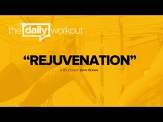 The Daily Workout // Rejuvenation 02.28.13