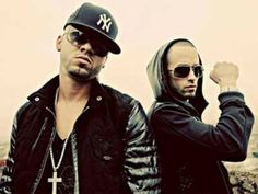Wisin y yandel. Pack them up and send them to me!!