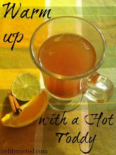 Warm Up with a Hot Toddy (great DIY natural remedy for colds and flu!) - RichlyRooted.com #hottoddy