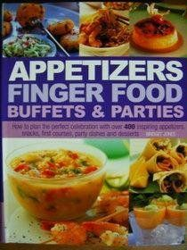 finger food (parteii) Appetizers Finger Food Buffets and Parties: How to Plan the Perfect Celebration with over 400 Inspiring Appetizers, Snacks, First Courses, Party Dishes and Desserts, http://www.amazon.com/dp/0681186666/ref=cm_sw_r_pi_awdm_YeRqwb01JYJKF