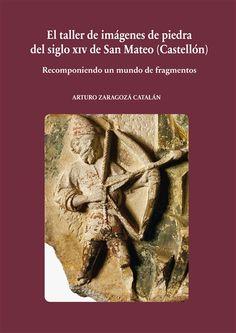 9.2 ZAR El taller de imágenes de piedra del siglo XIV de San Mateo (Castellón)