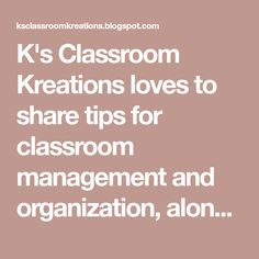 K's Classroom Kreations loves to share tips for classroom management and organization, along with K-2 lesson ideas.