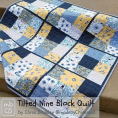 Tilted Nine Block Quilt by Chris Dodsley @mbCD | Bluprint