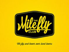 The Mile Fly Club
