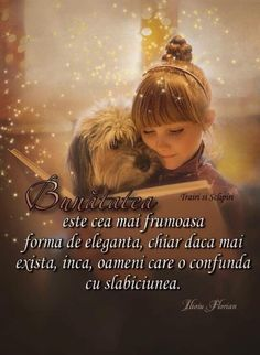 True Words, Spiritual Quotes, Motto, Animals And Pets, Spirituality, Inspirational Quotes, Wisdom, Memories, Romania