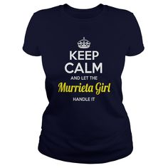 Murrieta Shirts keep calm and let the Murrieta girl handle it Murrieta Tshirts Murrieta T-Shirts keep calm Murrieta girl ladies tees Hoodie Vneck Shirt for Murrieta girl #gift #ideas #Popular #Everything #Videos #Shop #Animals #pets #Architecture #Art #Cars #motorcycles #Celebrities #DIY #crafts #Design #Education #Entertainment #Food #drink #Gardening #Geek #Hair #beauty #Health #fitness #History #Holidays #events #Home decor #Humor #Illustrations #posters #Kids #parenting #Men #Outdoors…