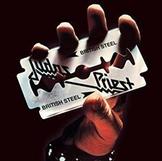 Judas Priest - British Steel CD [Bonus Tracks] [Remaster] Legacy [New Sealed] Iconic Album Covers, Music Album Covers, Judas Priest Logo, Ian Hunter, British Steel, Greys Anatomy Memes, Album Cover Design, Jack White, No Photoshop