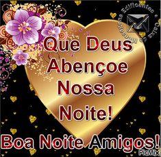 Spanish Greetings, Image Skincare, Pin It, Portuguese, Videos, Photos Of Good Night, Good Night Msg, Friendship Poems, Mauritius