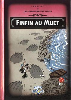 Les Aventures de Tintin - Album Imaginaire - Finfin au Muet