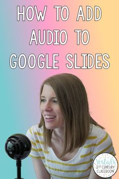 Do you need to add music or narration to a presentation? This blog post explains how to add audio to Google Slides using two different methods.  #vestals21stcenturyclassroom #googleslides #googleslidesaudio #googleappsforeducation #edtech