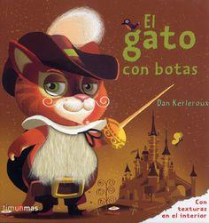 El gato con botas El gato con botas ayuda a su dueño a hacerse rico. Cada día, durante meses, le regala al rey de la comarca un animal que caza el misterioso Marqués de Carabás, su amo - See more at: http://www.canallector.com/10645/El_gato_con_botas#sthash.KERi5scN.dpuf