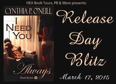 *..HEA Bookshelf..*: Release Day Blitz: I Need You Always by Cynthia P. O'Neill