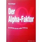 alphazustand - Der Alpha-Faktor: Erschließen Sie Ihr volles Potenzial