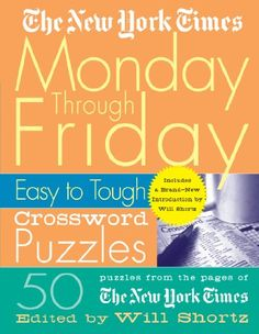 Marketing management 4th edition book pinterest books the new york times monday through friday easy to tough crossword puzzles 50 puzzles from the pages of the new york times new york times crossword puzzles fandeluxe Choice Image