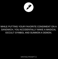 I've compiled a list of my top 20 favourite writing prompts, they all come from an Instagram page called Writing.Prompt.s, so if you are interested and enjoy my post, you should check out their Instagram! I love telling stories and I found these specific prompts to be some great starting material.