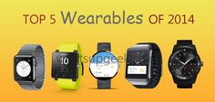 Top Wearables of 2014 ~ whatsupgeek