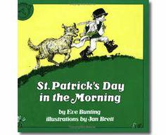 St. Patrick's Day in the Morning by Eve Bunting, Jan Brett (Illustrator). St. Patrick's Day books for children.  http://www.apples4theteacher.com/holidays/st-patricks-day/kids-books/st-patricks-day-in-the-morning.html
